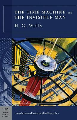 Time Machine and The Invisible Man by H.G. Wells