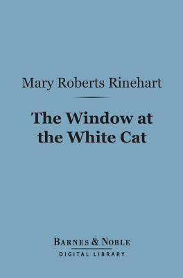 The Window at the White Cat (Barnes & Noble Digital Library)