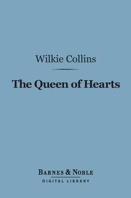 The Queen of Hearts (Barnes & Noble Digital Library)