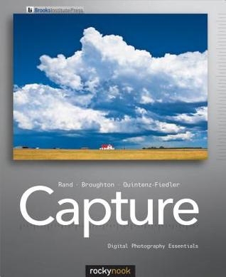 Capture: Digital Photography Essentials