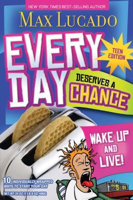 Make Every Day Count - Teen Edition: Wake Up and Live!