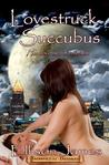 Lovestruck Succubus by Ellison James