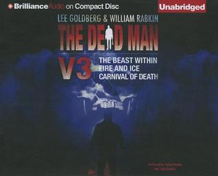Dead Man Vol 3, The: The Beast Within, Fire Ice, Carnival of Death The Dead Man 7-9