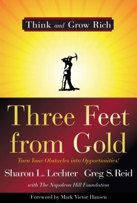 Three Feet from Gold by Sharon L. Lechter