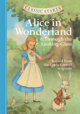 Alice in Wonderland and Through the Looking-Glass by Eva Mason