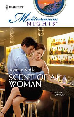 Scent of a Woman (Mediterranean Nights #2)