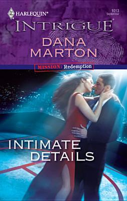 Intimate Details (Mission by Dana Marton