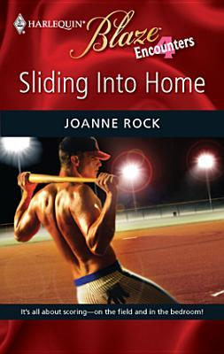 Sliding into Home (Encounters #3) (Harlequin Blaze #486)