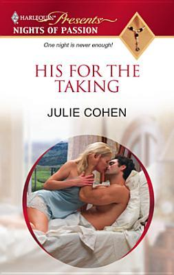 His for the Taking (Harlequin Presents