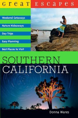 Great Escapes: Southern California