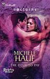 The Devil To Pay (Bewitching the Dark #5) (Silhouette Nocturne)