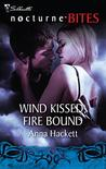 Wind Kissed, Fire Bound (WindKeepers #1)