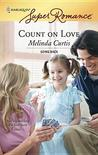 Count on Love [Harlequin Super Romance Series #1448]