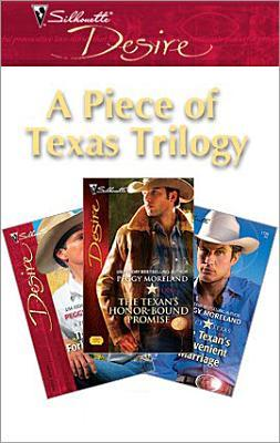 A Piece of Texas Trilogy (Silhouette Desire)