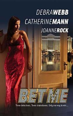 Bet Me (Harlequin Special Releases)