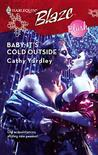 Baby, It's Cold Outside (Harlequin Blaze - Blush)