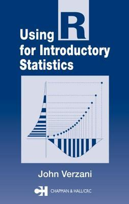Using R for Introductory Statistics by John Verzani