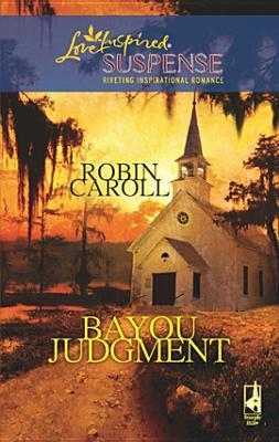 Bayou Judgment