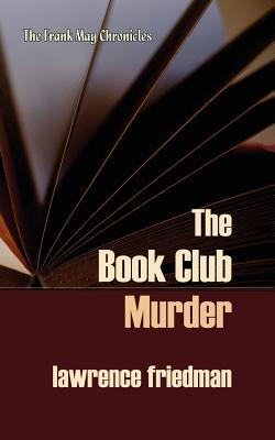The Book Club Murder: The Frank May Chronicles (The Frank May Chronicles #5)