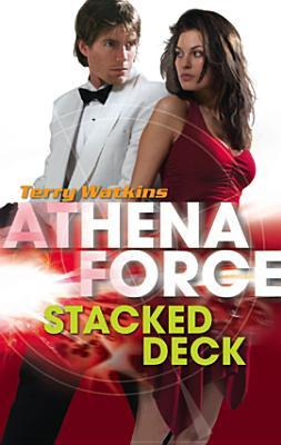 Stacked Deck (Athena Force #22) (Silhouette Special Releases)