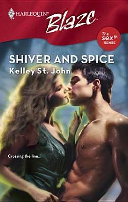 Shiver and Spice (Harlequin Blaze)
