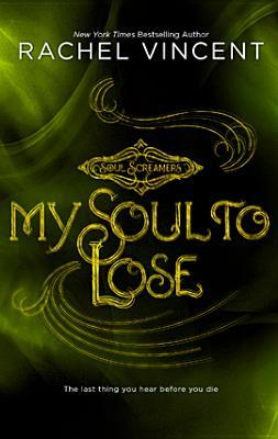 My Soul to Lose (Soul Screamers, #0.5)