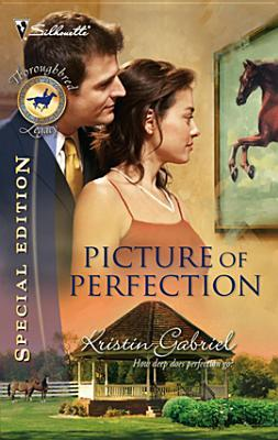 Picture of Perfection (Thoroughbred Legacy #3)
