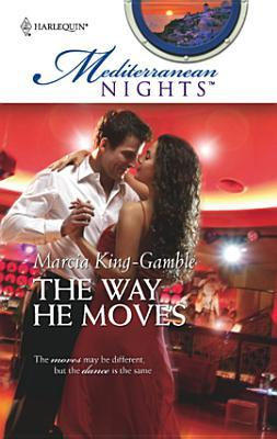 The Way He Moves by Marcia King-Gamble