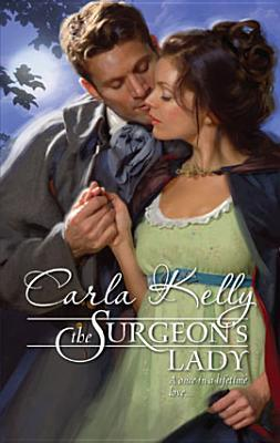 The Surgeon's Lady (Harlequin Historical Series #949)