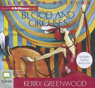 Blood And Circuses (Phryne Fisher, #6)