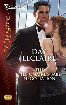 The Billionaire's Baby Negotiation