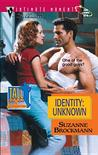 Identity: Unknown (Tall, Dark and Dangerous #8)