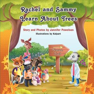 Rachel and Sammy Learn about Trees (Rachel Raccoon and Sammy Skunk)