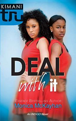 Deal With It by Monica McKayhan