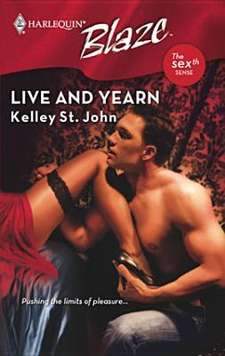 Live and Yearn by Kelley St. John
