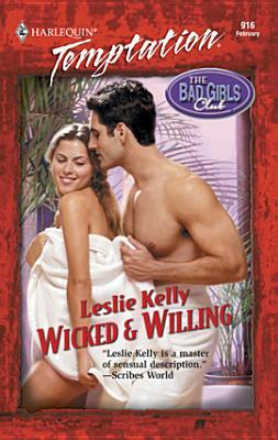 Wicked & Willing by Leslie Kelly