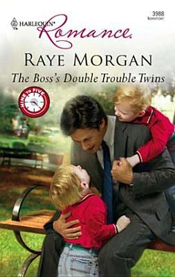 Boss's Double Trouble Twins [Harlequin Romance Series #3988]