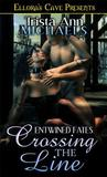 Crossing the Line (Entwined Fates, #3)