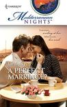 A Perfect Marriage? (Mediterranean Nights #7)
