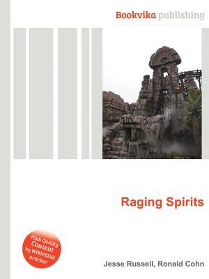 Raging Spirits  by  Jesse Russell