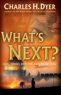 What's Next?: God, Israel and the Future of Iraq