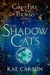 The Shadow Cats: A Girl of Fire and Thorns Story (ebook)