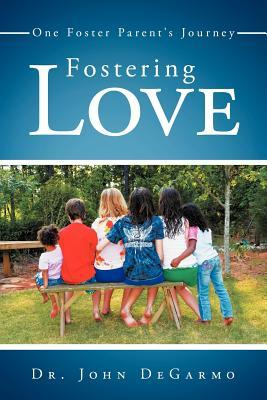 Fostering Love: One Foster Parent