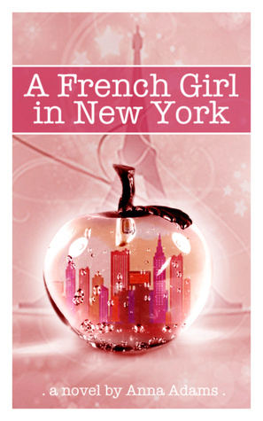 A French Girl In New York (The French Girl series#1)