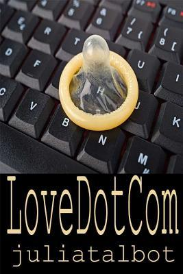 Love Dot Com by Julia Talbot