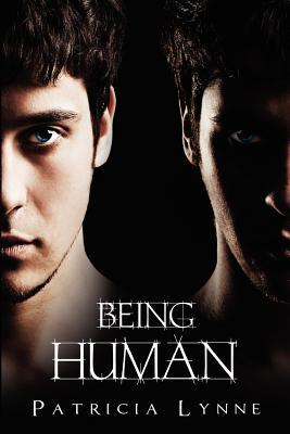 Being Human by Patricia Lynne