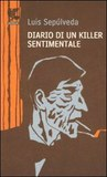 Diario di un killer sentimentale by Luis Seplveda