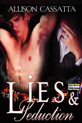 Lies & Seduction by Allison Cassatta