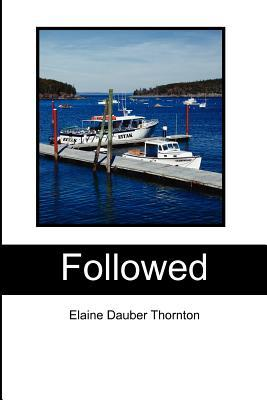 Followed by Elaine Dauber Thornton