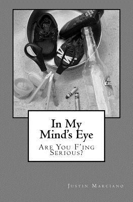 In My Mind's Eye by Justin Marciano